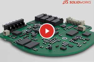 【视频解读】SOLIDWORKS 2017新增产品线:SOLIDWORKS PCB电子设计软件